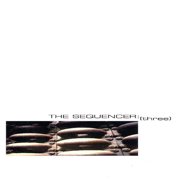 Sequencer, The - Three