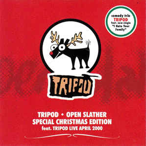 Tripod - Open Slather - Special Christmas Edition