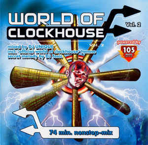 DJ Unique - World Of Clockhouse Vol. 2