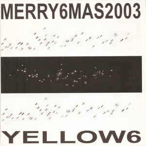 Yellow6 - Merry6mas2003