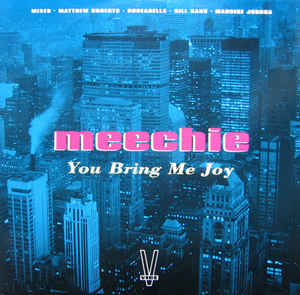 Meechie - You Bring Me Joy