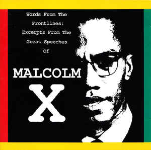 Malcolm X - Words From The Frontlines: Excerpts From The Great Speeches Of Malcolm X cover of release