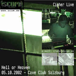 Cipher - Hell Or Heaven 05.10.2002