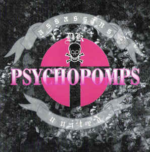 Psychopomps - Assassins DK United