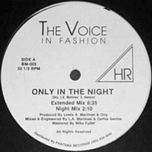 Voice In Fashion, The - Only In The Night