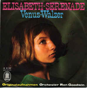 Ron Goodwin And His Orchestra - Elisabeth-Serenade / Venus-Walzer cover of release