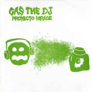 Proyecto Mirage - Gas The DJ