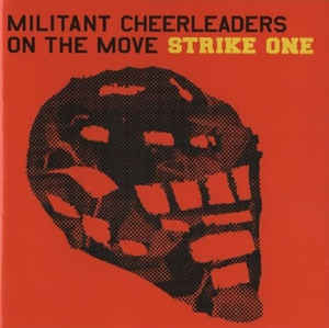 Militant Cheerleaders On The Move - Strike One