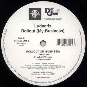 Ludacris - Rollout (My Business)