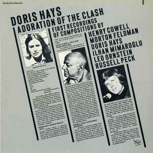 Doris Hays, Henry Cowell, Morton Feldman, Ilhan Mimaroglu, Leo Ornstein, Russell Peck - Adoration Of The Clash cover of release