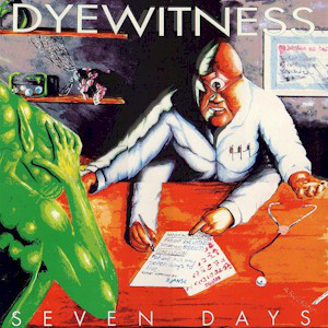 Dyewitness - Seven Days