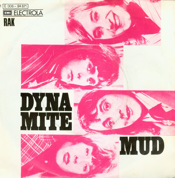 Mud - Dyna-Mite / Do It All Over Again