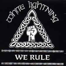 White Lightning (3) - We Rule