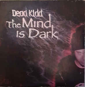 Khid - The Mind Is Dark