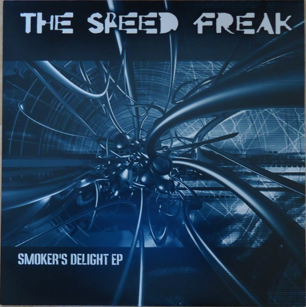 Speed Freak, The - Smoker's Delight EP