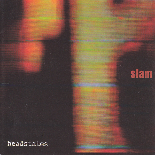 Slam - Headstates