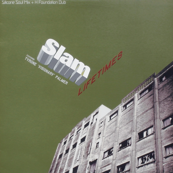 Slam - Lifetimes (Remixes)