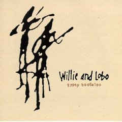 Willie & Lobo - Gypsy Boogaloo