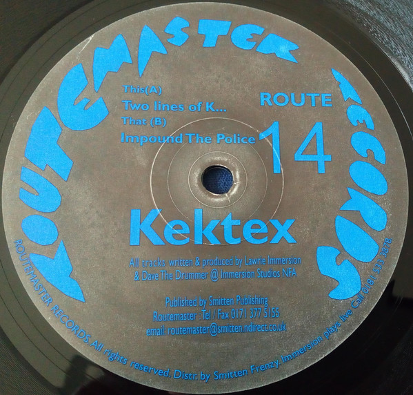 Kektex - Two Lines Of K... / Impound The Police