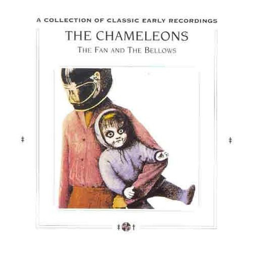 Chameleons, The - The Fan And The Bellows