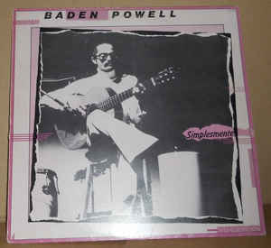 Baden Powell - Simplesmente