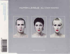 Human League, The - All I Ever Wanted cover of release