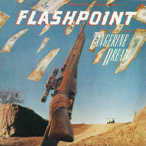 Tangerine Dream - Flashpoint  (Original Motion Picture Soundtrack)
