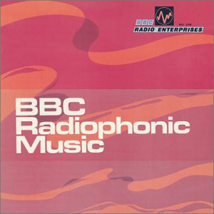 BBC Radiophonic Workshop - BBC Radiophonic Music