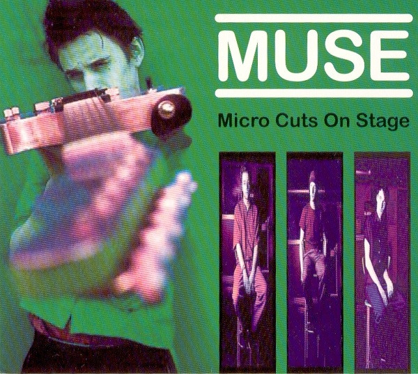 Muse - Micro Cuts On Stage