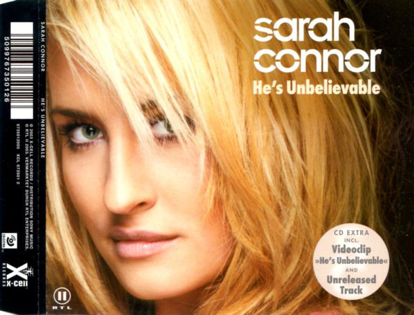 Sarah Connor - He's Unbelievable