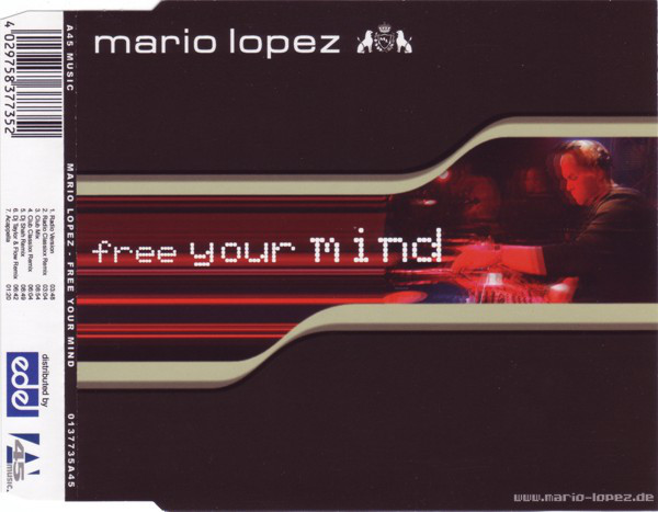 Mario Lopez - Free Your Mind